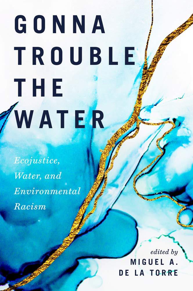 Miguel de la Torre Gonna Trouble the Water