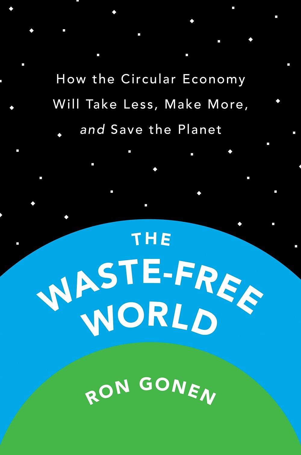 Ron Gonen The Waste Free World.