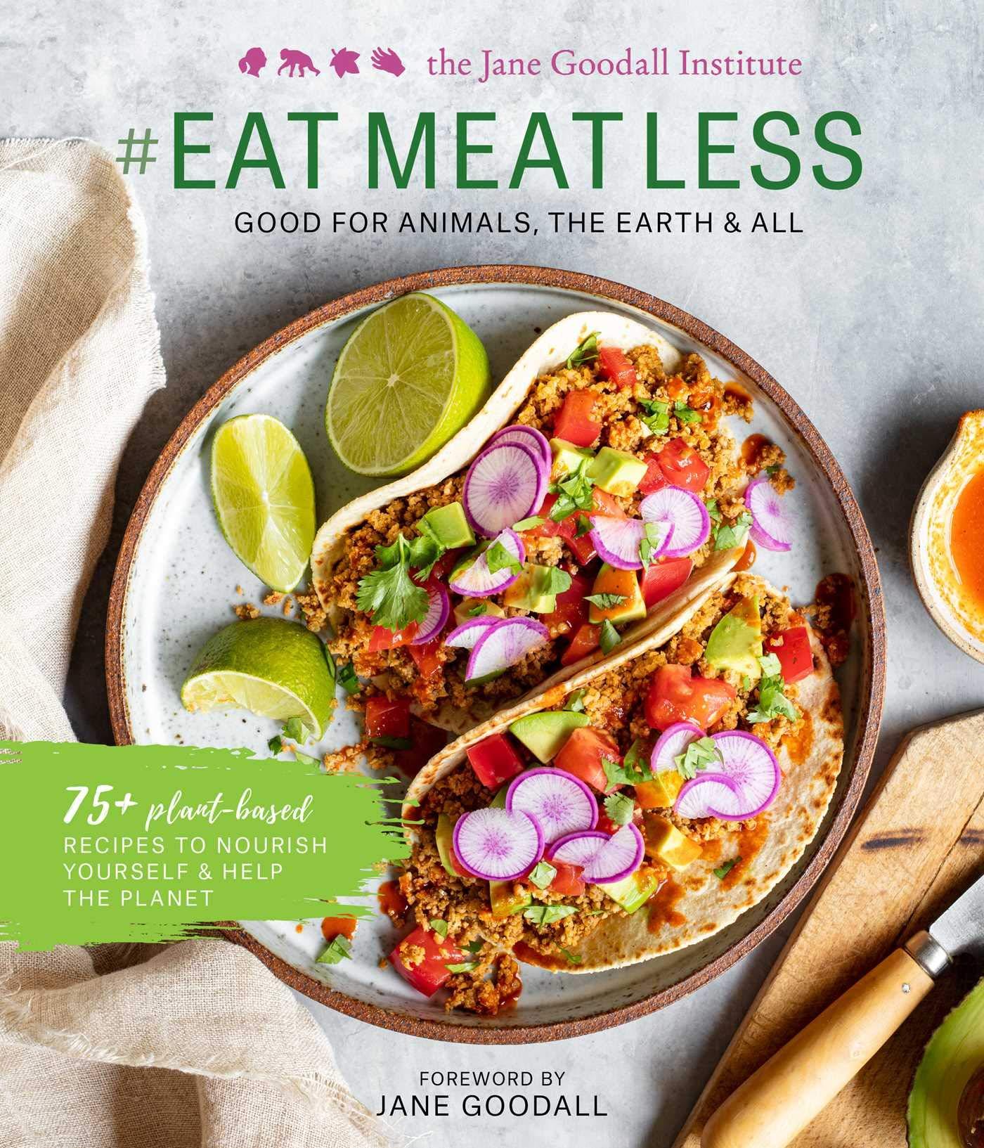 Jane Goodall Institute #EatLessMeat.